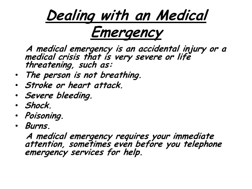 Dealing with an Medical Emergency