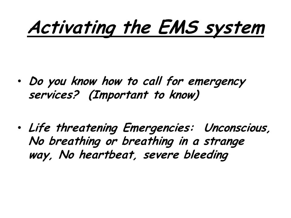 Activating the EMS system