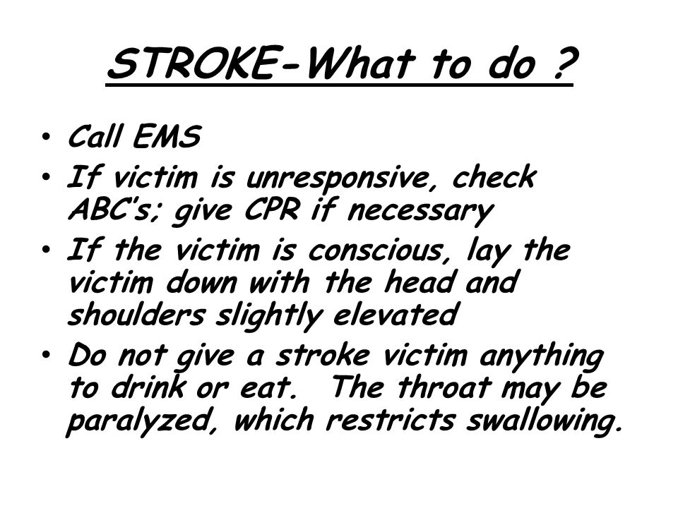 STROKE-What to do Call EMS