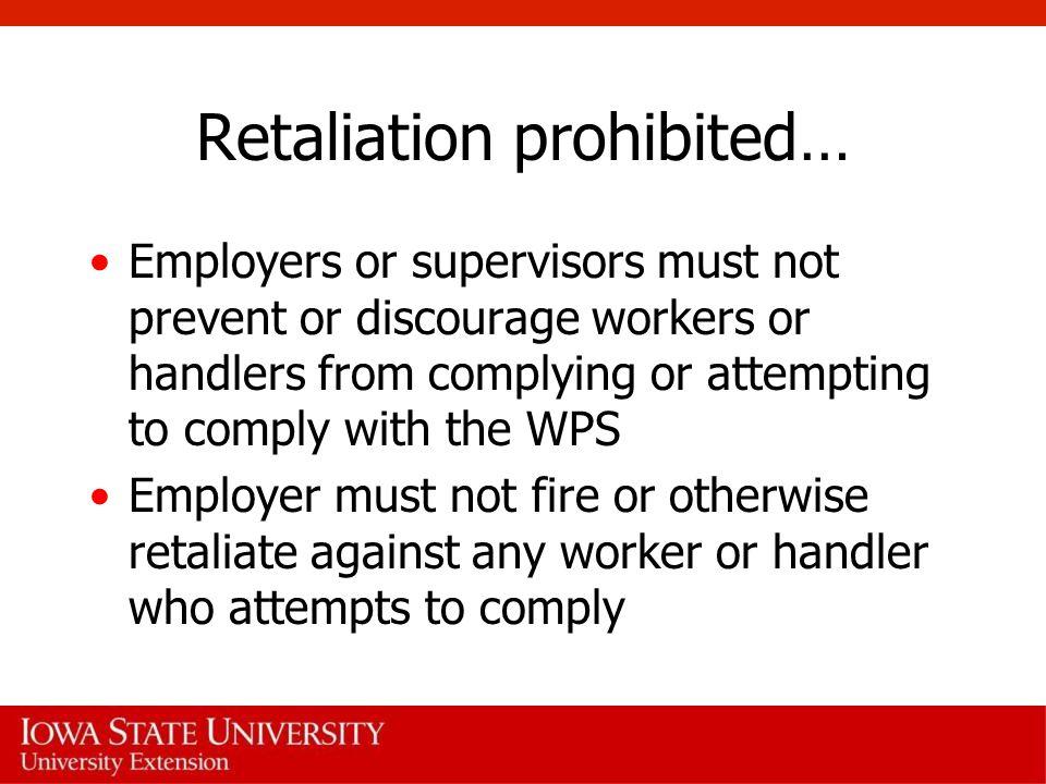 Retaliation prohibited…