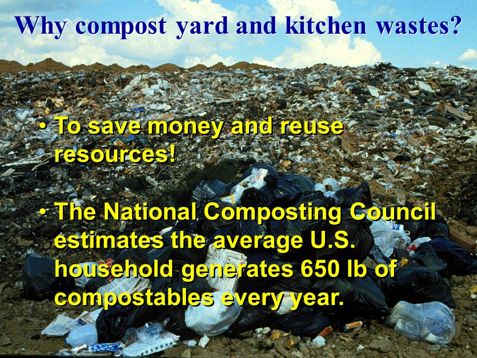 Why compost yard and kitchen wastes