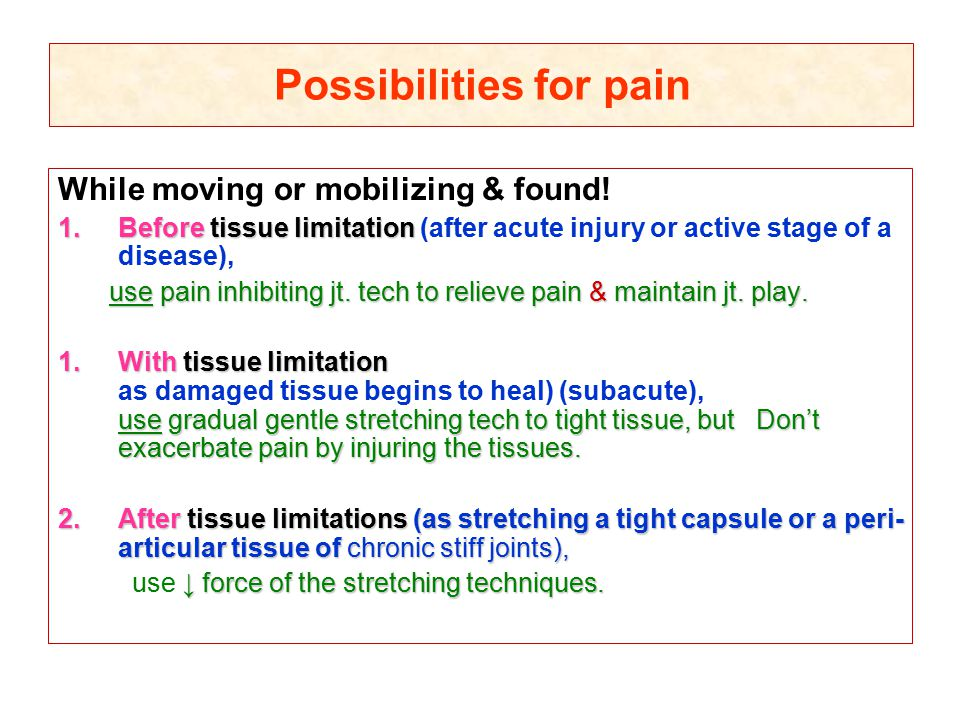 Possibilities for pain