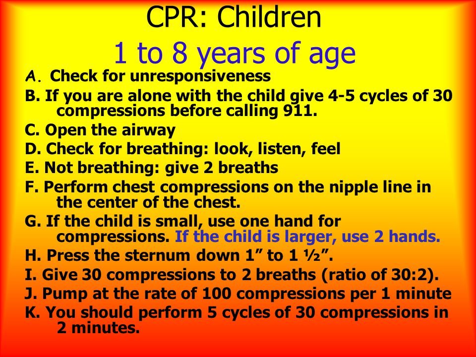 CPR: Children 1 to 8 years of age