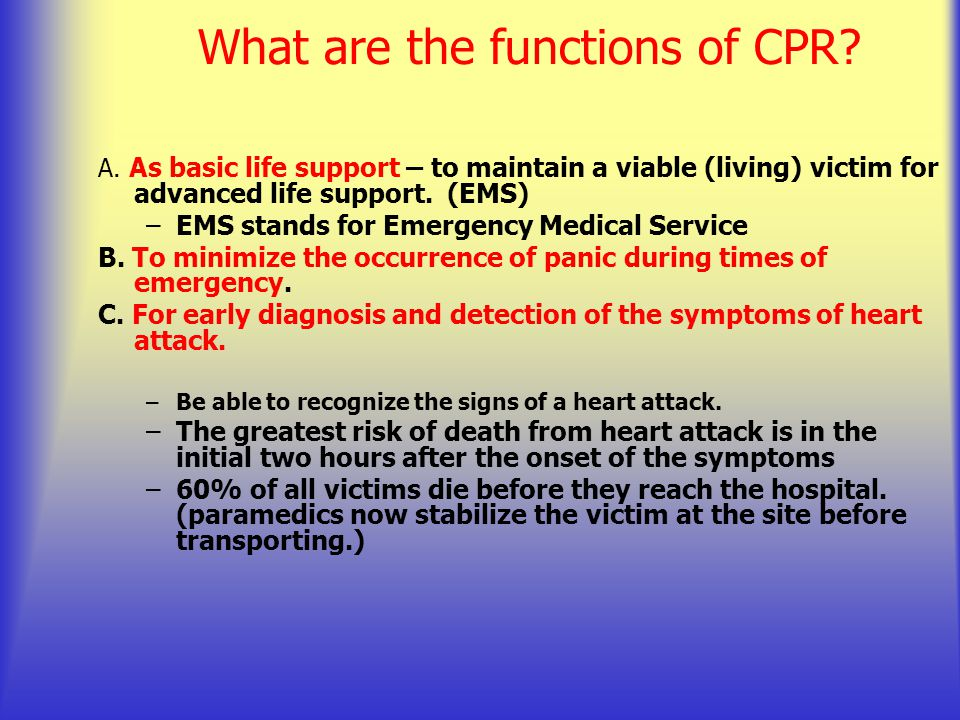 What are the functions of CPR