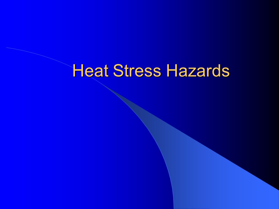 Heat Stress Hazards