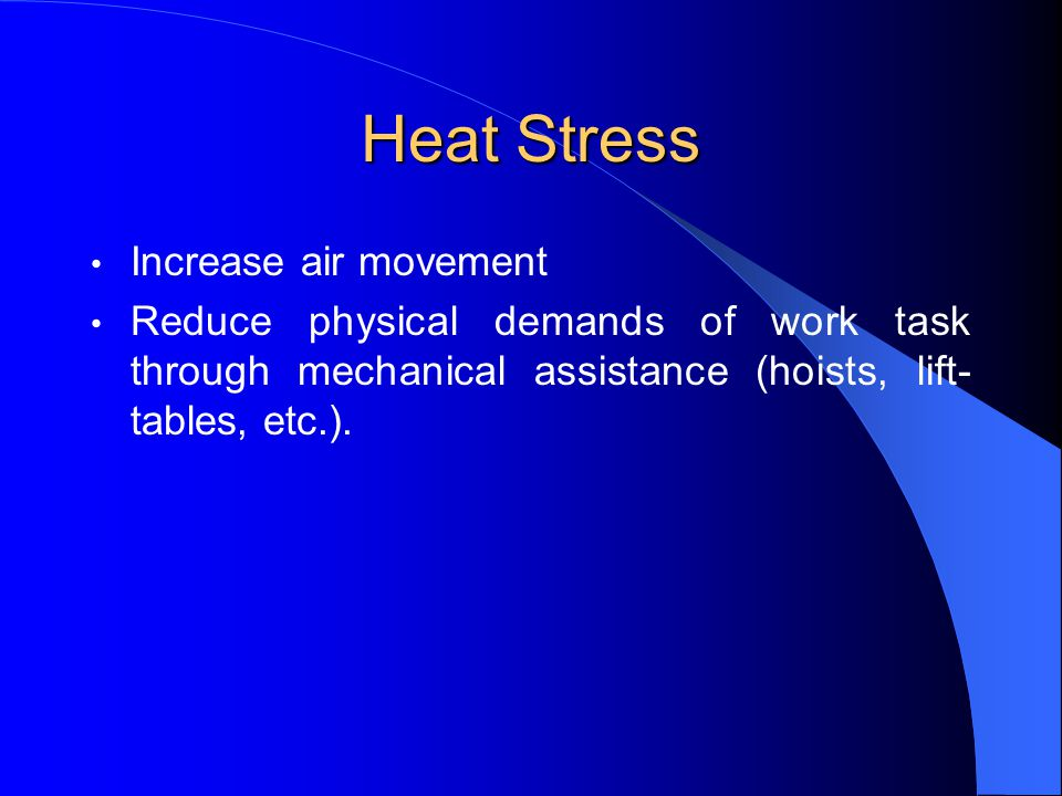 Heat Stress Increase air movement