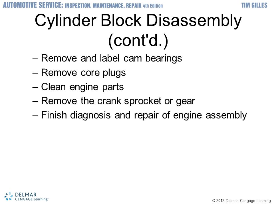 Cylinder Block Disassembly (cont d.)