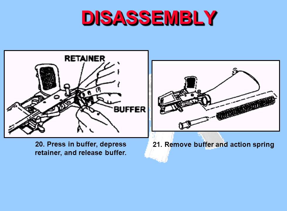 20. Press in buffer, depress retainer, and release buffer.