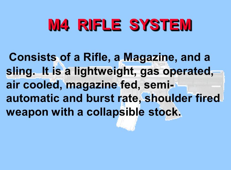 M4 RIFLE SYSTEM
