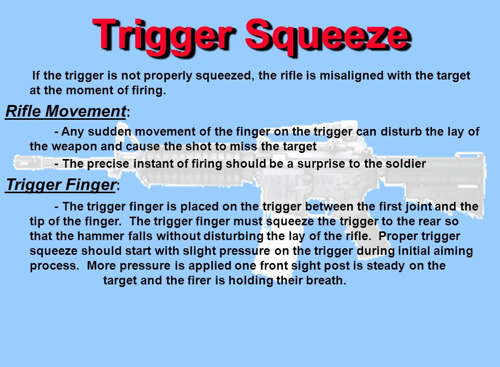 Trigger Squeeze Rifle Movement: Trigger Finger: