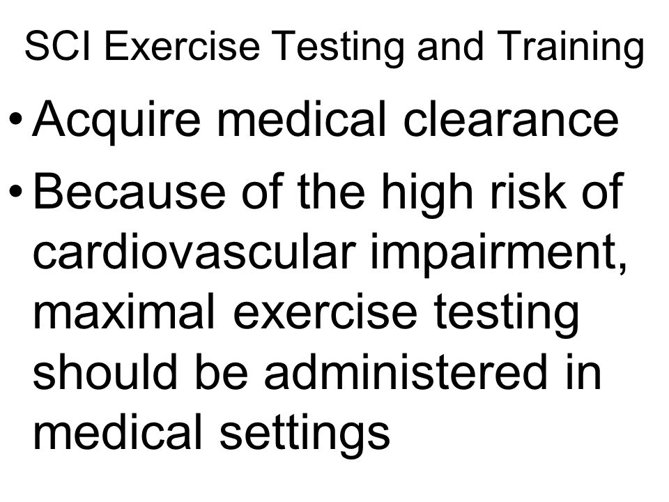 SCI Exercise Testing and Training