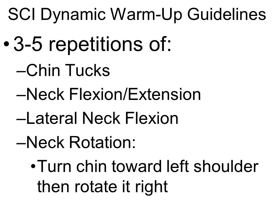 SCI Dynamic Warm-Up Guidelines