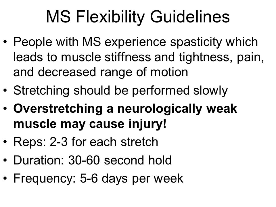 MS Flexibility Guidelines