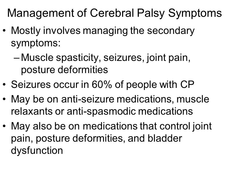 Management of Cerebral Palsy Symptoms