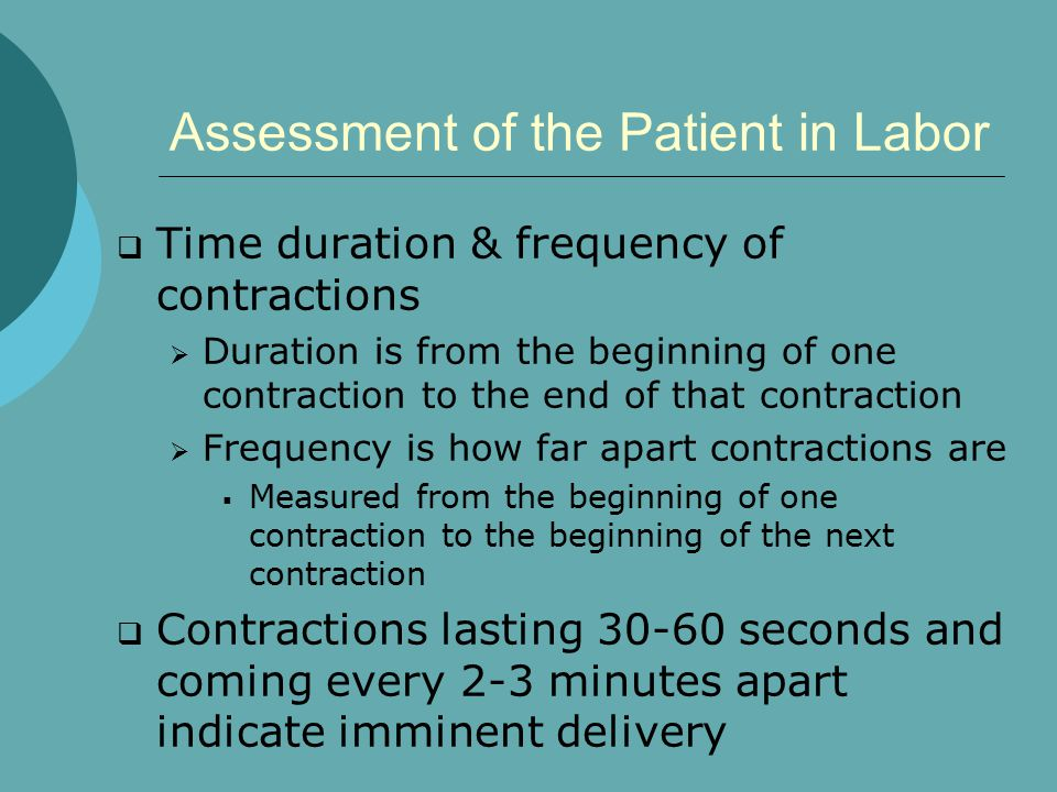 Assessment of the Patient in Labor