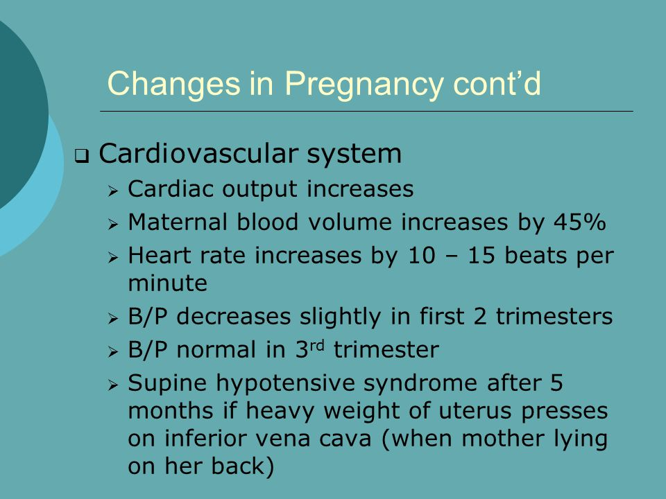 Changes in Pregnancy cont'd