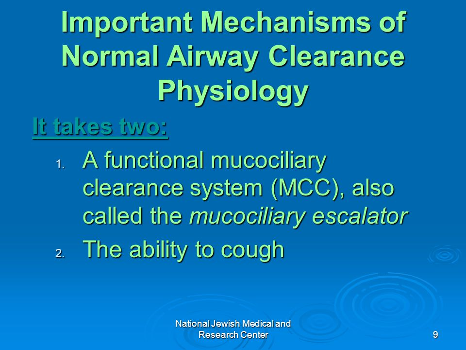 Important Mechanisms of Normal Airway Clearance Physiology