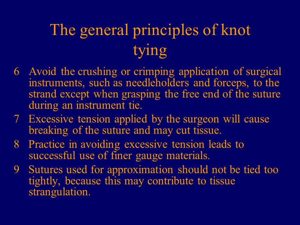 The general principles of knot tying