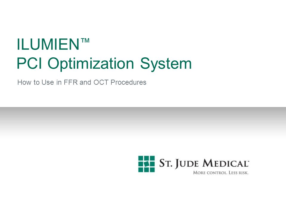 ILUMIEN™ PCI Optimization System
