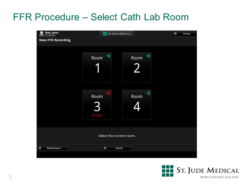 FFR Procedure – Select Cath Lab Room
