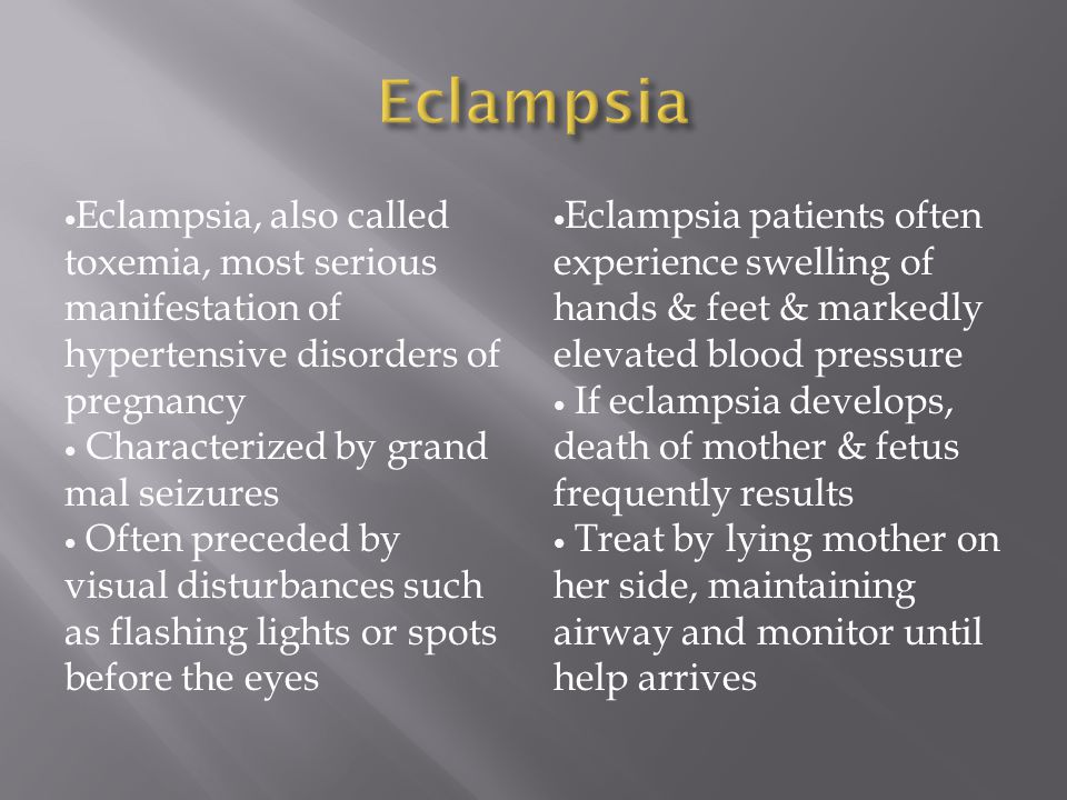 Eclampsia Eclampsia, also called toxemia, most serious manifestation of hypertensive disorders of pregnancy.