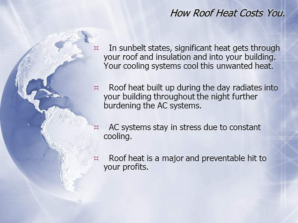 How Roof Heat Costs You.