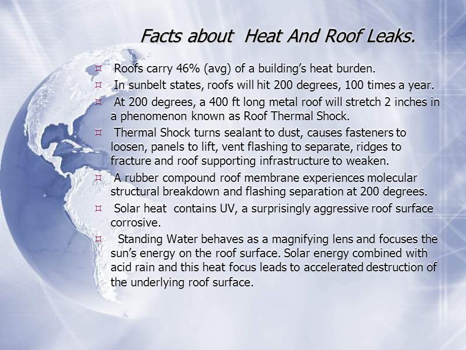 Facts about Heat And Roof Leaks.