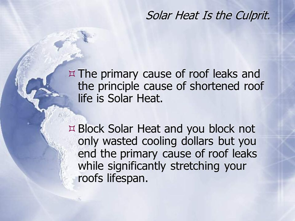 Solar Heat Is the Culprit.