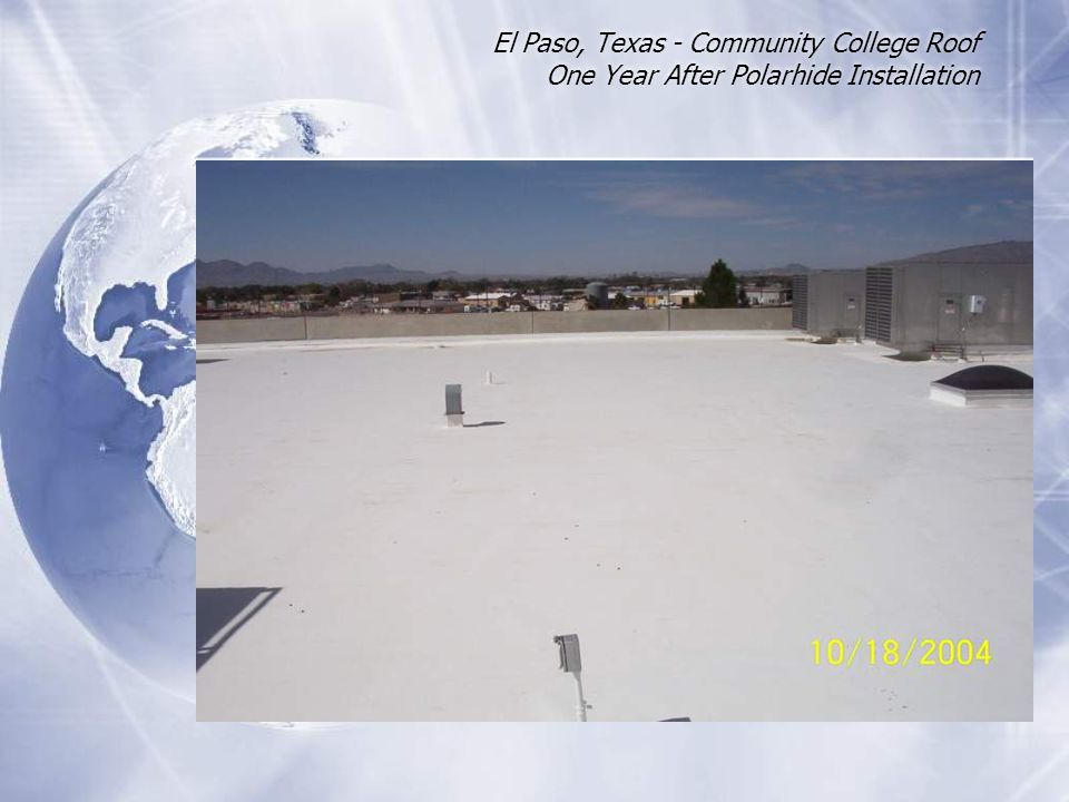El Paso, Texas - Community College Roof One Year After Polarhide Installation