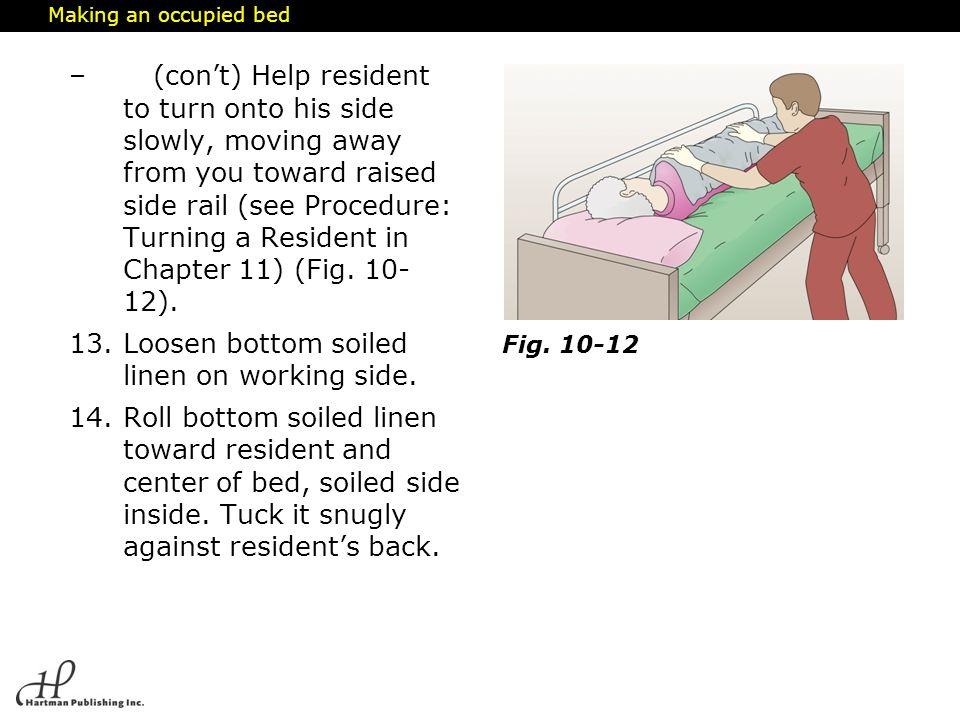 Loosen bottom soiled linen on working side.