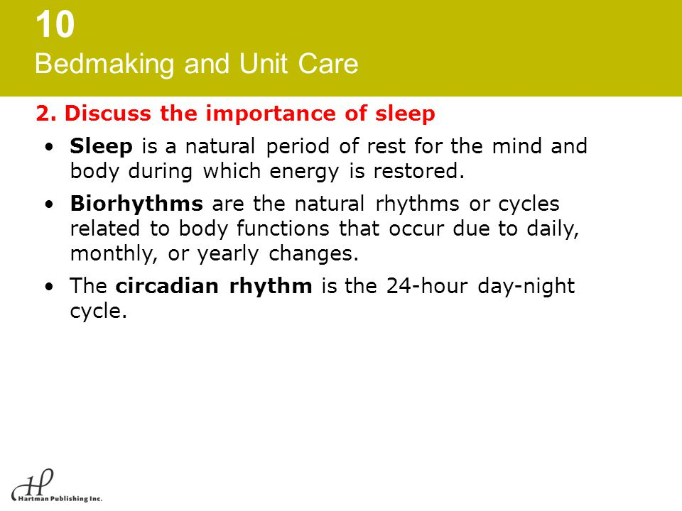 2. Discuss the importance of sleep