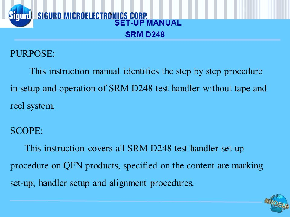 `SET-UP MANUAL SRM D248 PURPOSE: