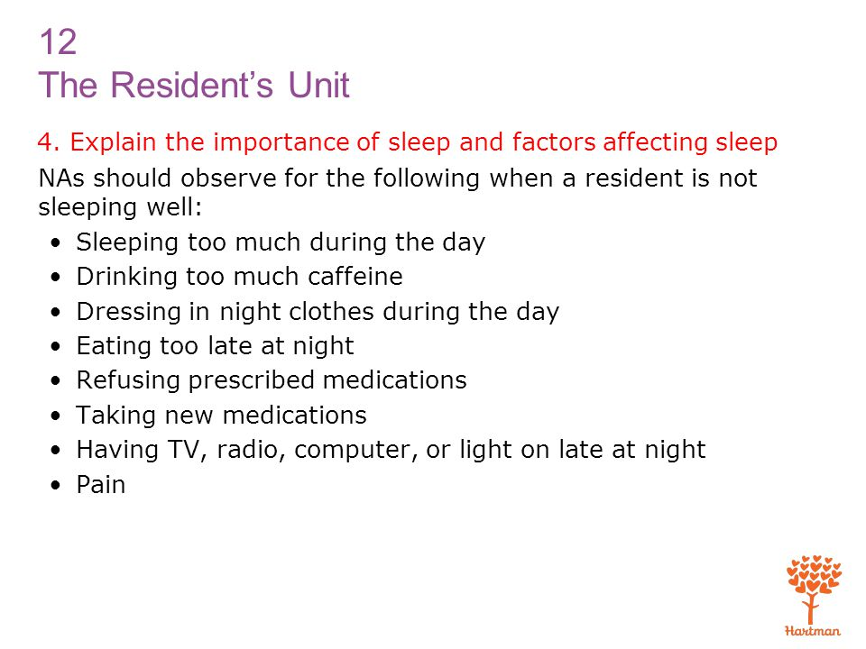4. Explain the importance of sleep and factors affecting sleep