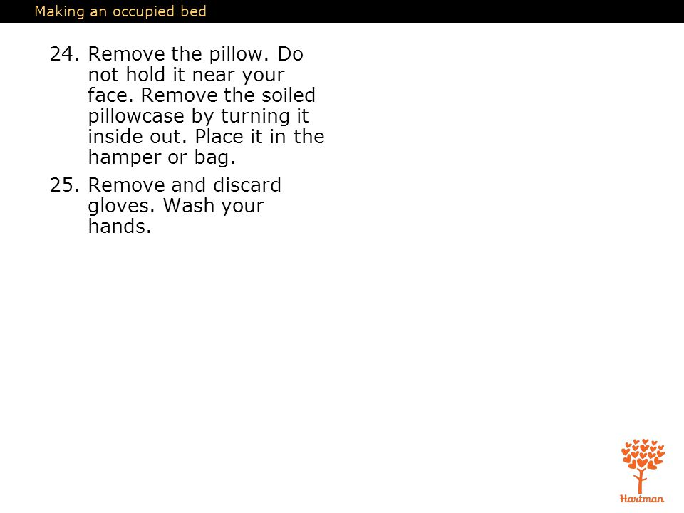 Remove and discard gloves. Wash your hands.