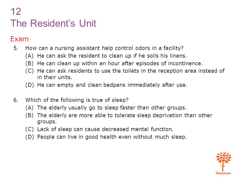Exam How can a nursing assistant help control odors in a facility