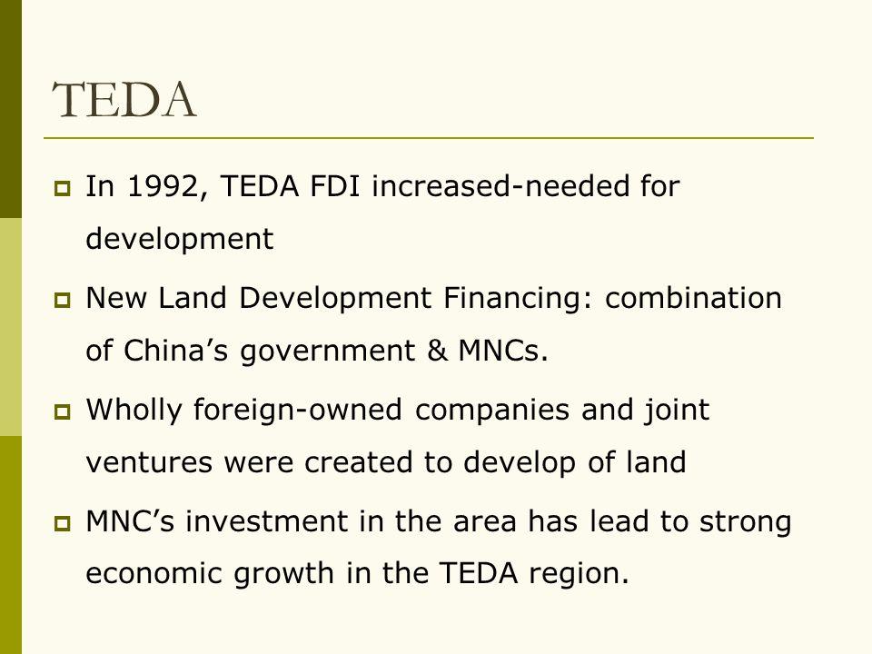 TEDA In 1992, TEDA FDI increased-needed for development
