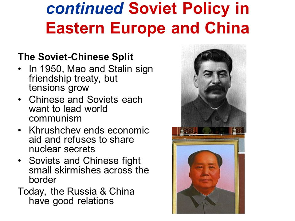 continued Soviet Policy in Eastern Europe and China
