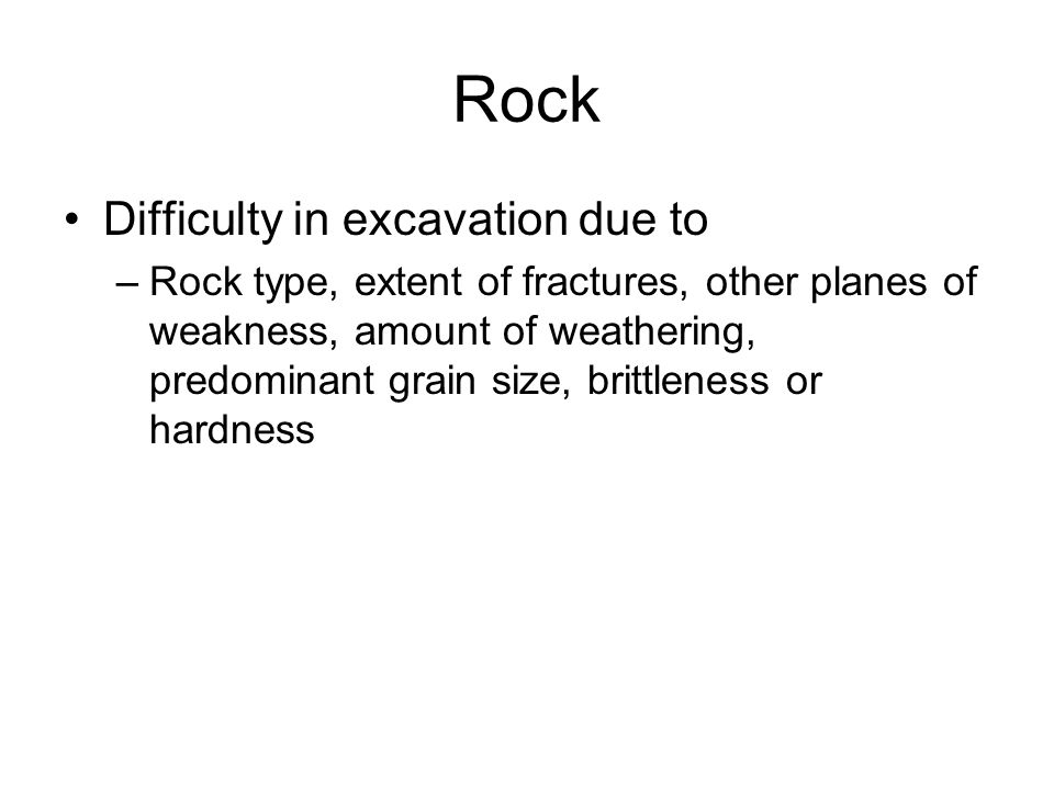 Rock Difficulty in excavation due to
