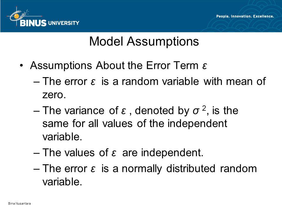 Model Assumptions Assumptions About the Error Term ε
