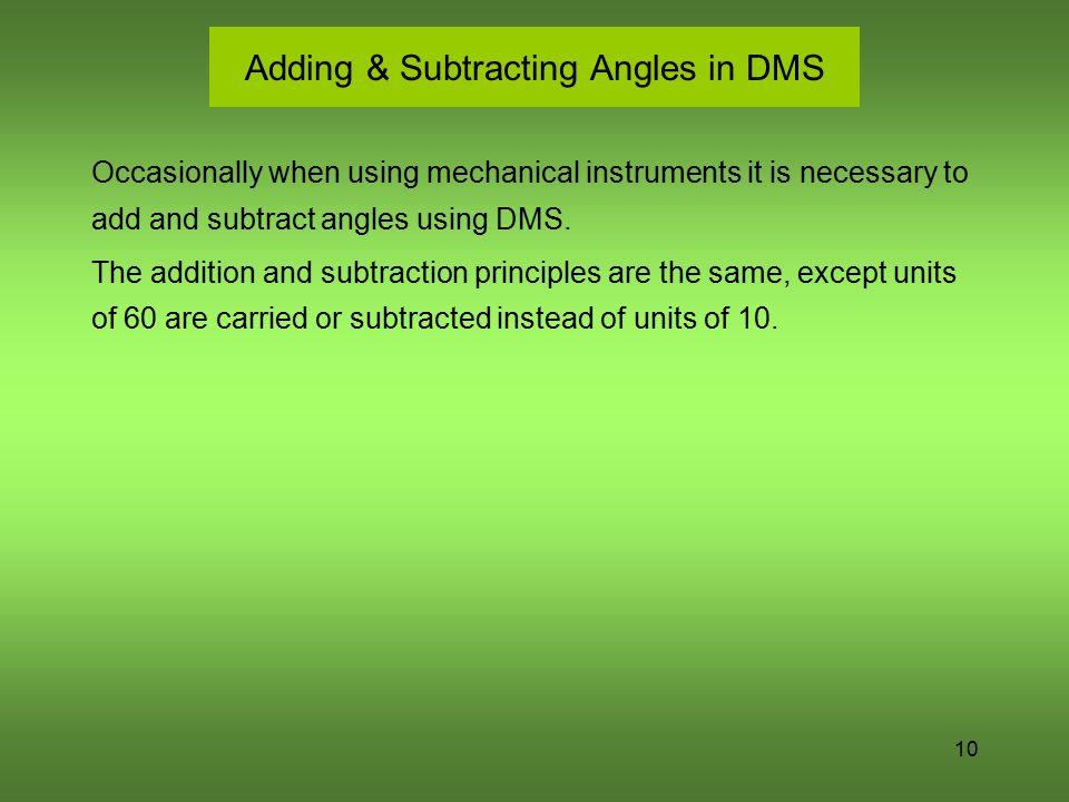 Adding & Subtracting Angles in DMS