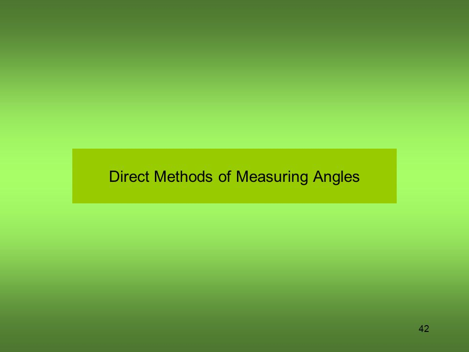 Direct Methods of Measuring Angles