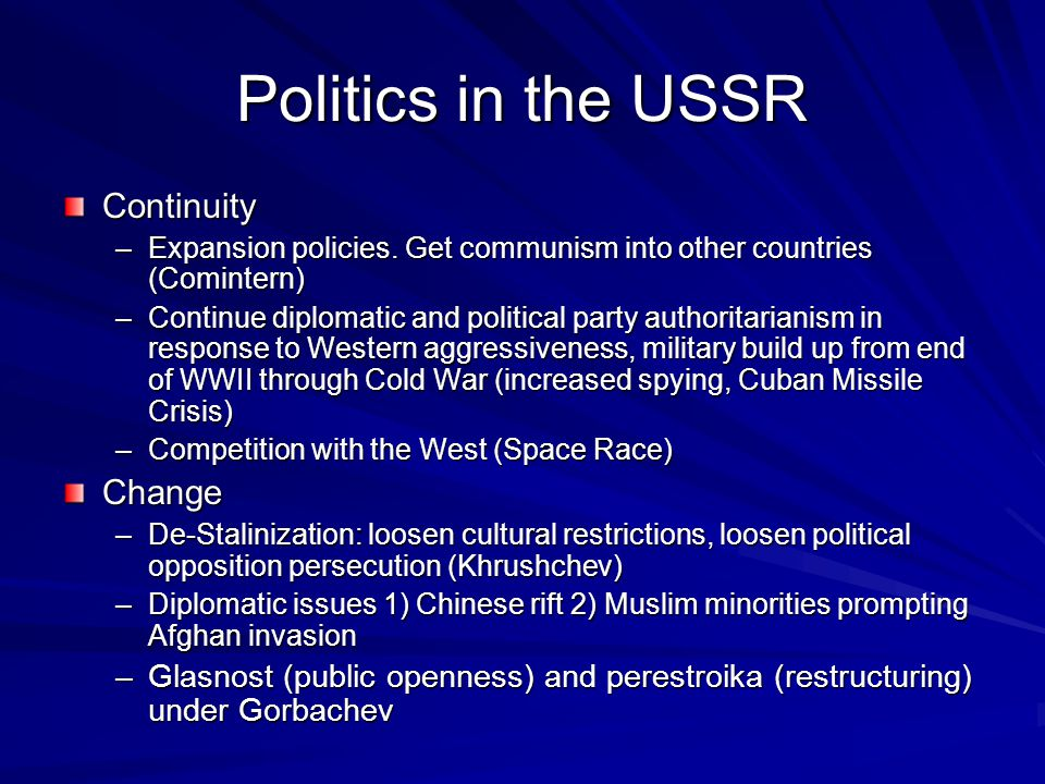 Politics in the USSR Continuity Change