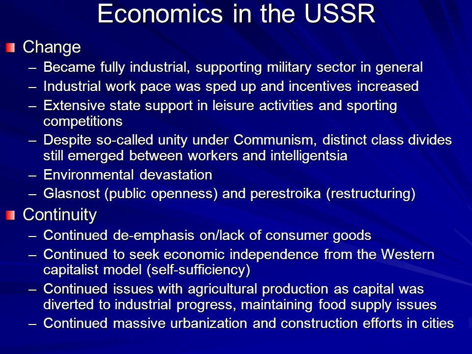 Economics in the USSR Change Continuity