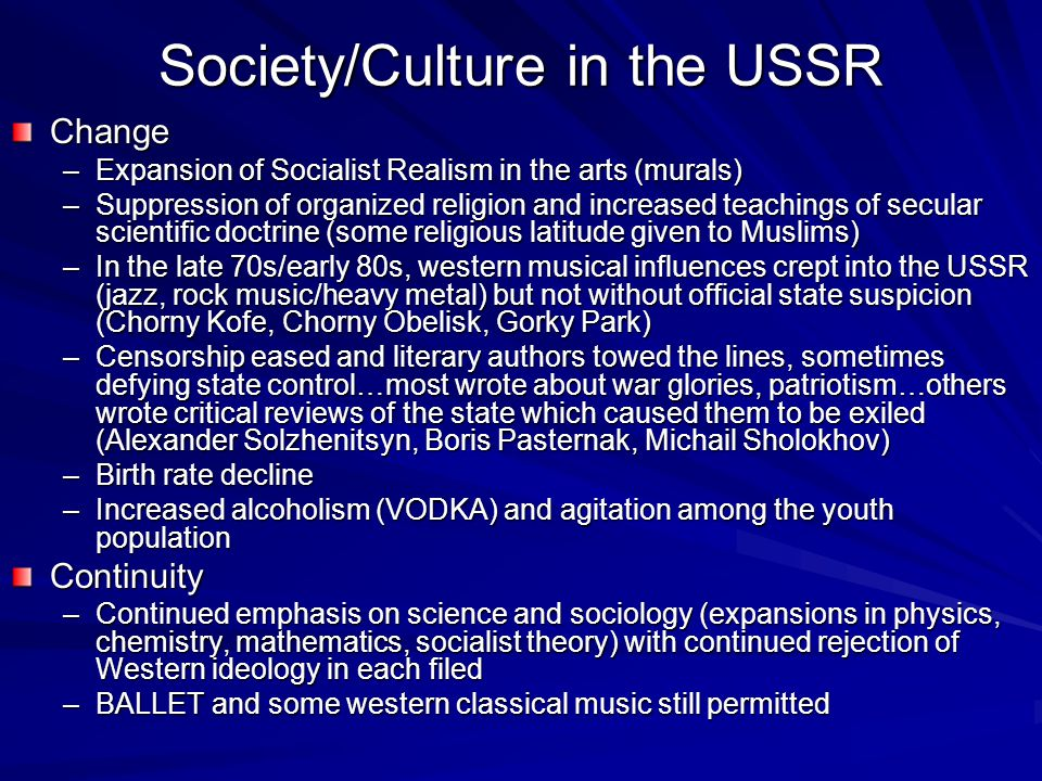 Society/Culture in the USSR