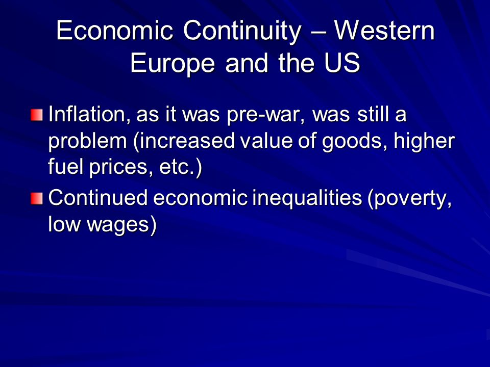 Economic Continuity – Western Europe and the US