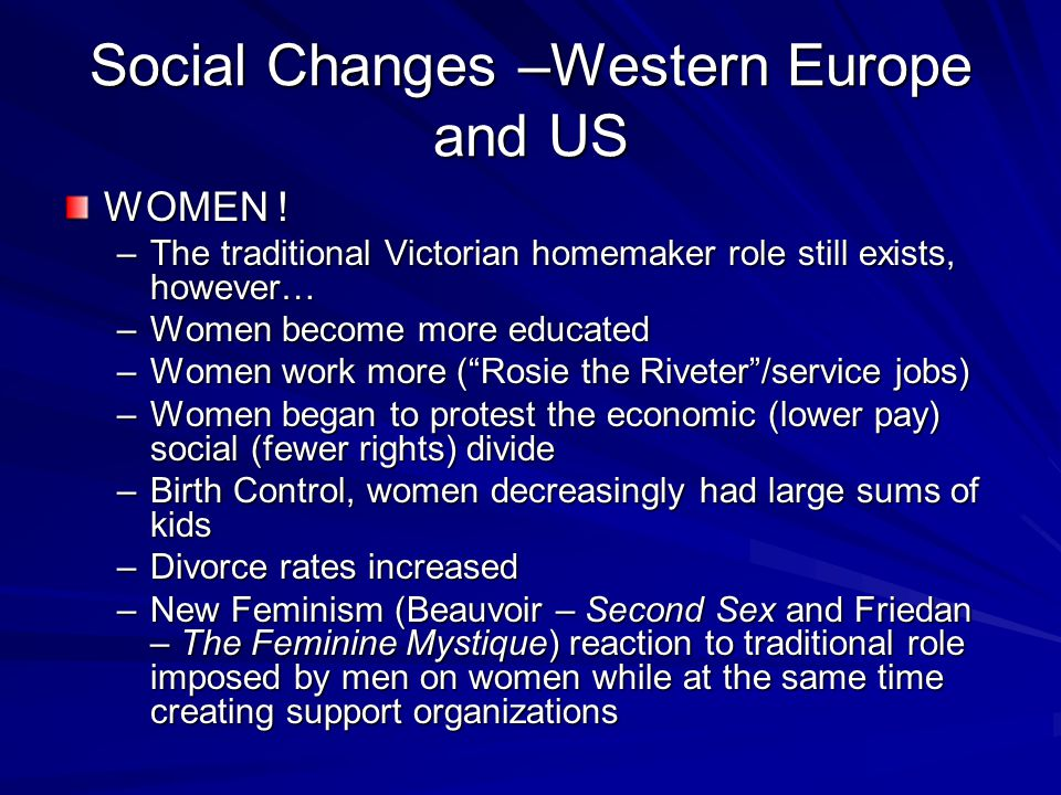 Social Changes –Western Europe and US