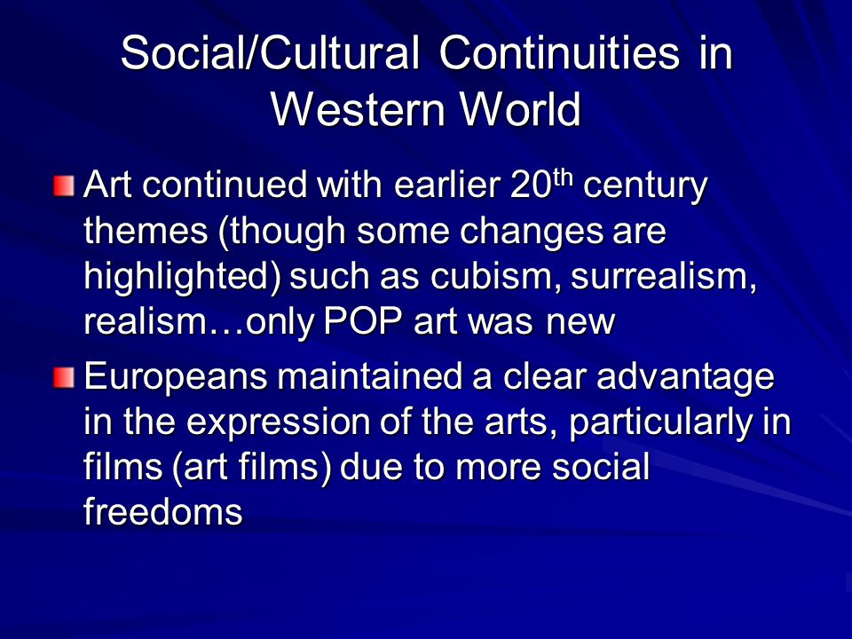 Social/Cultural Continuities in Western World