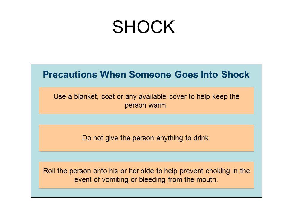 Precautions When Someone Goes Into Shock