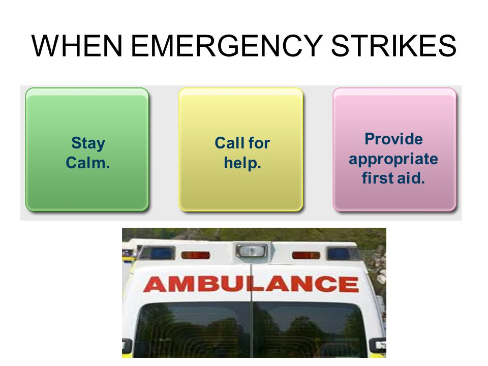 WHEN EMERGENCY STRIKES