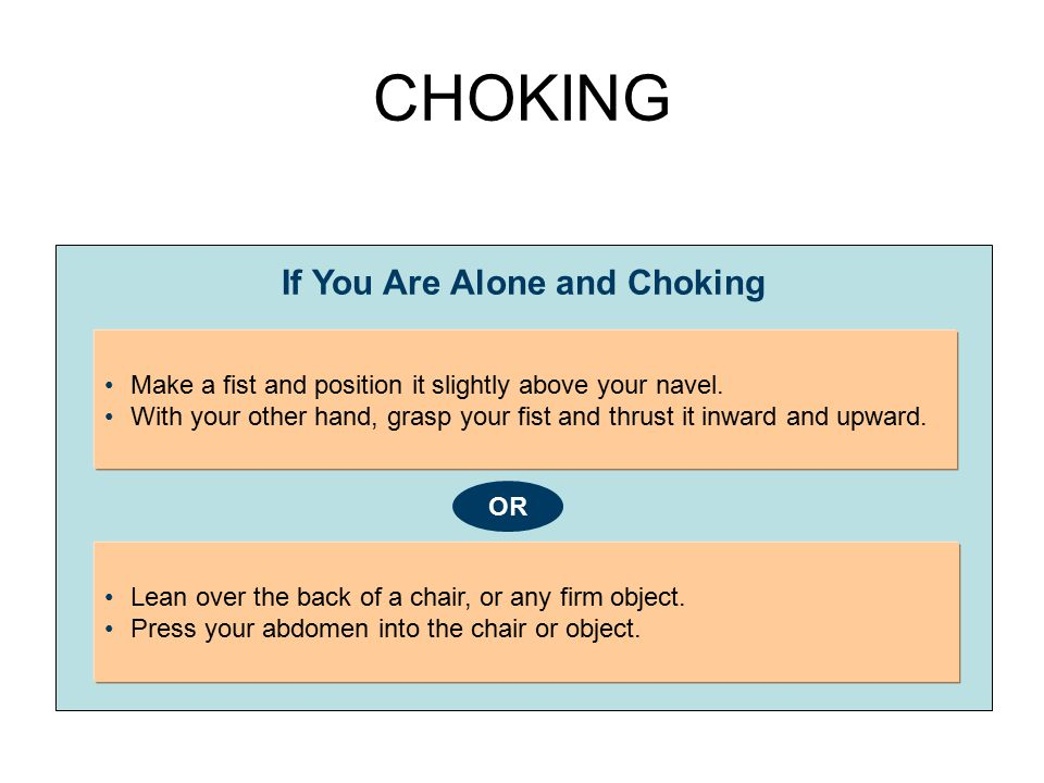 If You Are Alone and Choking